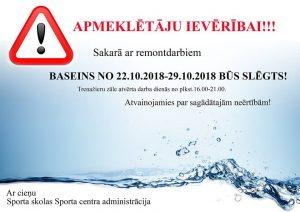 Sporta centra baseins no 22.oktobra līdz 29.oktobrim būs slēgts!