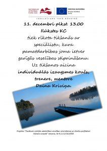 11. decembrī aicinām uz tikšanos ar individuālās izaugsmes treneri  Dainu Kriviņu