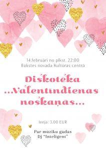 Ilūkstē – Valentīndienas diskotēka!