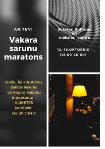 Ilūkstes Kultūras un mākslas centrā aicina uz Vakara sarunu maratonu