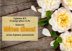 Eglaines kultūras nams aicina uz Mātes dienai veltītu koncertu