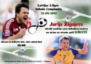 Jurijs Žigajevs oficiāli noslēdz futbolista karjeru un aicina uz atvadu spēli Ilūkstē
