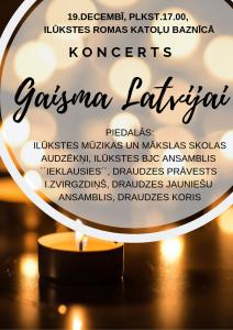 """Ilūkstes Mūzikas un mākslas skola un Ilūkstes Romas katoļu baznīca aicina uz koncertu """"Gaisma Latvijai"""""""