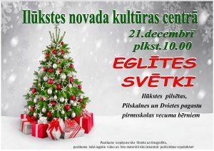 21. decembrī uz Eglītes svētkiem aicina Ilūkstes novada kultūras centrs