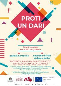 """Jaunieti, maini dzīvi – piedalies projektā """"PROTI un DARI""""!"""