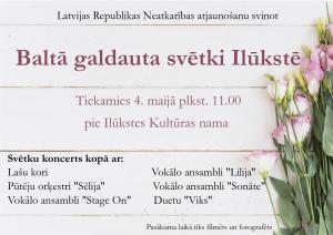 Latvijas Republikas Neatkarības atjaunošanu svinot, aicinām sanākt kopā Baltā galdauta svētkos Ilūkstē