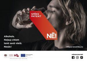 """Veselības ministrija ir uzsākusi kampaņu """"Spēks pateikt NĒ!"""", lai mazinātu tabakas izstrādājumu un alkohola atkarību izplatību"""