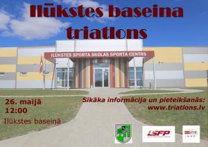"""26. maijā aicinām uz vēl nebijušu pasākumu novadā – """"Ilūkstes Baseina triatlonu""""!"""