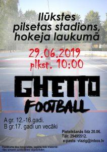 "Notiks ""Ghetto"" futbola sacensības"