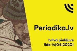 """Līdz 14. aprīlim brīvi pieejama Latvijas Nacionālās digitālās bibliotēkas periodisko izdevumu krātuve """"Periodika.lv"""""""