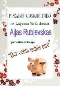 """Pilskalnes pagasta bibliotēkā aplūkojama Aijas Rubļevskas privātkolekcija """"Bez centa nebūs eiro"""""""