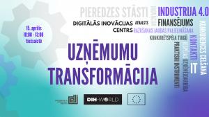 """Tiešsaistes pasākums uzņēmumiem, īpaši mazajiem un vidējiem, kuri strādā ražojošajās nozarē – """"DIH kā MVU digitālās transformācijas veicinātājs"""" DIH-World Community Days ietvaros"""