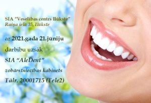 Ar 2021.gada 21.jūniju veselības centrā Ilūkste darbību uzsāk zobārstniecības kabinets