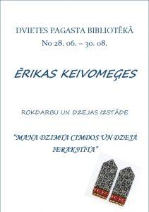 Dvietes pagasta bibliotēkā apskatāma Ērikas Keivomeģes rokdarbu un dzejas izstāde