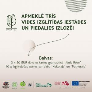 Izzini dabas procesus Latvijas vides izglītības iestādēs un piedalies balvu izlozē